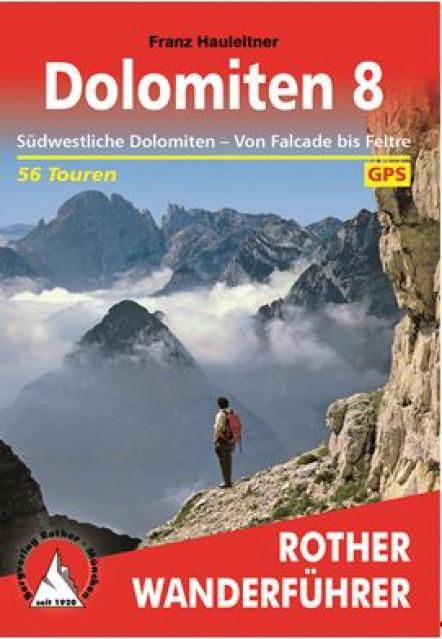 """Buchbesprechung: Franz Hauleitner """"Dolomiten 8"""""""